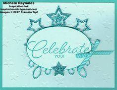 """Birthday Blast Bermuda Glitter Celebrate card using Stampin' Up! products - Birthday Blast Stamp Set, Lucky Stars Textured Impressions Embossing Folder, Star Blast Edgelits Dies, 6"""" x 6"""" Glimmer Paper Assortment Pack, Layering Ovals Framelits Dies, and 1/8"""" Stitched Ribbon.  Directions and measurements on my blog.  By Michele Reynolds, Inspiration Ink."""