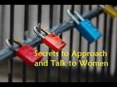 Secrets to Approach and Talk to Women - The Language of Attraction