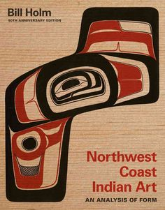The 50th anniversary edition of this classic work on the art of Northwest Coast Indians now offers color illustrations for a new generation of readers along with reflections from contemporary Northwes