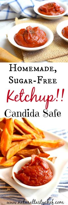 Homemade Ketchup that's easy to make and sugar free! No High-Fructose Corn Syrup, Soy or Sugar. Safe for a Candida Diet! #Candida, #candidarecipes, #anticandida, #vegan, #healthy, #diy, #ketchup