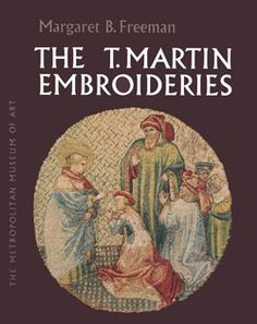 The Metropolitan Museum of Art - The St. Martin Embroideries