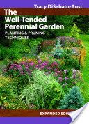 Remember to get this before next season!  The Well-Tended Perennial Garden