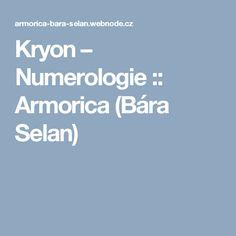 Kryon – Numerologie :: Armorica (Bára Selan)
