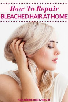 How to Take Care Of Bleached Hair at Home