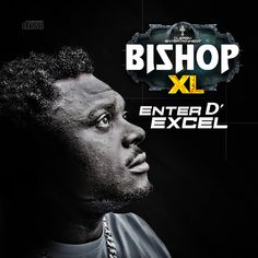 "AlbumVideo: Bishop XL - Enter D Excel Album  Documentary (@BishopXL1)    Chukwuka Nwabueze popularly known as""Bishop XL"" is a Nigerian-born Hiphop/Dancehall artistwho was born in the 90s grew up in his home town Awka where he did his primary and secondary school all in Anambra State. The name ""Bishop"" was given to him by his cousin who thought it was a name fit for a preacher's son. He was influenced by Hip-hop R&B and Dance Hall music back in the 90s. As a teenager he started rapping and…"