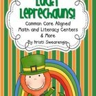 Lucky Leprechauns! 5 math and 5 literacy centers. Aligned to Common Core. Also includes writing craftivity and Skittles math activity. $8 www.teacherspayteachers.com/store/kristi-swearengin
