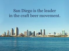 San Diego is a leader in craft beer.