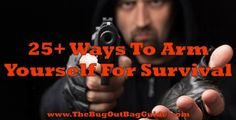 Learn the 25+ Survival Weapons you can make, buy, or scavenge to get your bug out self-defense needs sorted out TODAY! Don't live in fear, prepare yourself!