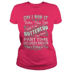 Part Time Delivery Driver #gift #ideas #Popular #Everything #Videos #Shop #Animals #pets #Architecture #Art #Cars #motorcycles #Celebrities #DIY #crafts #Design #Education #Entertainment #Food #drink #Gardening #Geek #Hair #beauty #Health #fitness #History #Holidays #events #Home decor #Humor #Illustrations #posters #Kids #parenting #Men #Outdoors #Photography #Products #Quotes #Science #nature #Sports #Tattoos #Technology #Travel #Weddings #Women