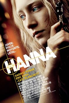 """Hanna"" is a 2011 British-German action thriller film. Hanna Heller (Saoirse Ronan) is a 15-year-old girl ] who lives with her father, Erik Heller (Eric Bana) in the wilderness of northern Finland."