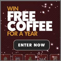 Win Free Coffee For a Year http://www.coffeeforless.com/blog/giveaways/win-free-coffee-year/?lucky=16373