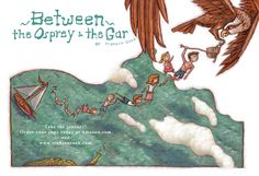"""Between the Osprey and the Gar"", a children's book by Trahern Cook, copyright 2014."