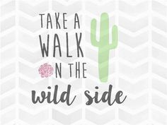 Take a Walk on the Wild Side SVG and DXF Cut by JenniferAshleySVG