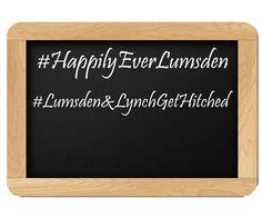 Hashtags: #HappilyEverLumsden #Lumsden&LynchGetHitched