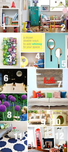 A dozen fun projects to add a little whimsy to your home.