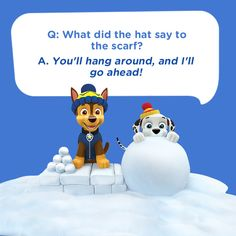 Tell your children this silly kids joke featuring Chase from PAW Patrol: What did the hat say to the scarf? You'll hang around, and i'll go ahead! Cute Jokes, Corny Jokes, Funny Jokes For Kids, Good Jokes, Kids Humor, Cartoon Jokes, Cartoon Kids, Paw Patrol, Jokes Quotes
