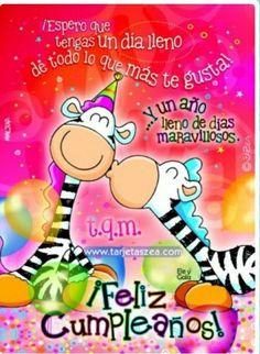 Feliz Cumpleaños - Solo Imagenes Happy Birthday In Spanish, Happy Birthday Cards, Birthday Wishes, Pizza Day, Love Life Quotes, Ideas Para Fiestas, Happy B Day, Lets Celebrate, E Cards