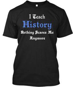 Limited Edition Tee For History Teachers   Teespring