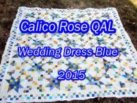 CALICO ROSE QUILTALONG: Top Assembly And Borders – Wedding Dress Blue