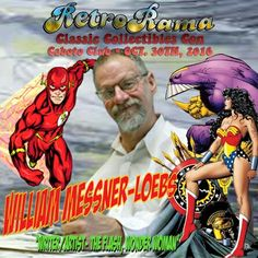 DC Comics/IDW Publishing legendary writer/artist William Messner-Loebs - coming to Windsor's RetroRama Classic Collectibles Con Oct. 30/2016! www.Facebook.com/RetroRamaWindsor Ronald Mcdonald House, Oct 30, Special Guest, Windsor, Dc Comics, Writer, Facebook, Classic, Artist