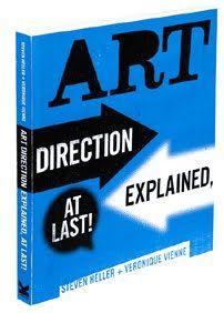 Steven Heller 'Art Direction Explained, At Last!'