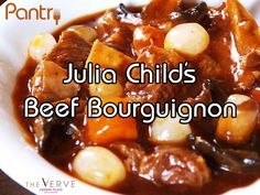 Julia Child's Beef Bourguignon Recipe A Monthly Cooking Demonstration Event at Pantry Restaurant in the VERVE Crowne Plaza