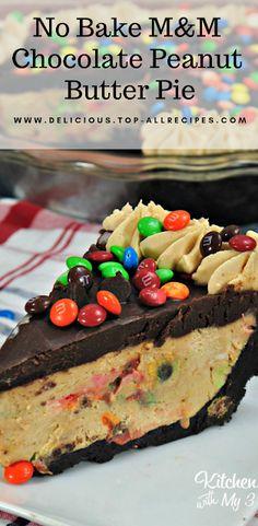 No Bake M&M Chocolate Peanut Butter Pie No Bake M & M Schokoladen Erdnussbutterkuchen Chocolate Crinkles, Chocolate Ganache, Chocolate Peanut Butter, Pie Recipes, Dessert Recipes, Easy Recipes, Cupcakes, Butter Pie, Chocolate Peanuts