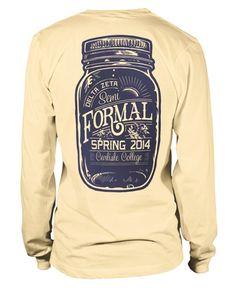 Mason Jar Formal T-shirt. @Jillian Medford Medford Medford Medford Kronemer @Denise H. H. H. grant Smith