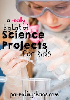 HUGE List of Hands on Science Experiments for Kids