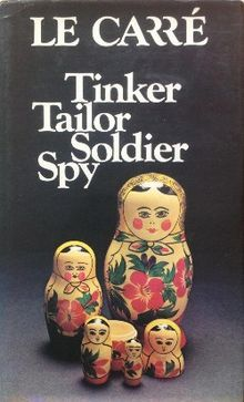 Tinker Tailor Soldier Spy is a 1974 spy novel by British author John le Carré. It follows the efforts of taciturn, ageing spymaster George Smiley to uncover a Soviet mole in the British Secret Intelligence Service. Since the time of its publication, the novel has received critical acclaim for its complexity, social commentary and lack of sensationalism, and remains a staple of the spy fiction genre.