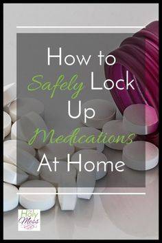 Hospitals safely store drugs, but what about in a home? Here is how to safely lock up medications at home: medication lock boxes, cabinets, and storage. Foster To Adopt, Foster Mom, Foster Care, Safety And Security, Home Security Systems, Foster Parenting, Parenting Advice, Parenting Classes, Mom Advice