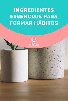 hábitos, dicas, desenvolvimento pessoal, virtudes, organização, saúde, produtividade, tarefas, projetos.