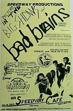 BAD BRAINS, LEEWAY and SICK OF IT ALL (S.O.I.A.)
