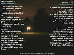 Lord, help me hear You  +  Señor, ayúdame a escucharte  +  http://www.biblegateway.com/passage/?search=Isaiah%2065:1-9