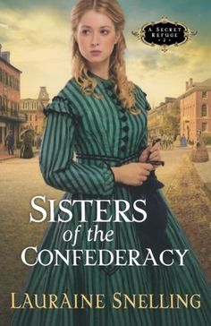 Sisters of the Confederacy (Secret Refuge, Book 2) by Lauraine Snelling,http://www.amazon.com/dp/1556618409/ref=cm_sw_r_pi_dp_ib1Ksb13JFJ24HNY