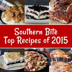 Top 10 Recipes of 2015 from SouthernBite.com