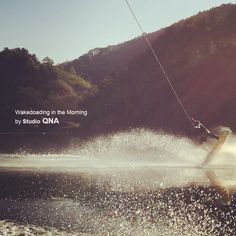 wakeboarding in the morning by studio QNA