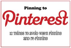 12 Things to Avoid When Pinning | A Pinterest Tutorial