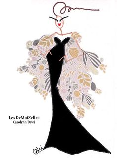 Les DeMoiZelles - haute couture fashion illustrations by Carolynn-Dewi Widmer 2013