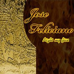 Found Light My Fire by José Feliciano with Shazam, have a listen: http://www.shazam.com/discover/track/340838
