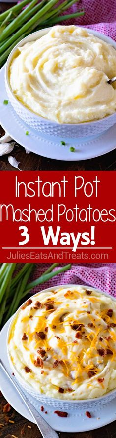 {Instant Pot} Pressure Cooker Mashed Potatoes ~ Three Different Ways! We Have Traditional Mashed Potatoes, Cheddar Bacon and Garlic Mashed All Made In Your Pressure Cooker! via @julieseats