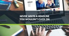 It doesn't matter how great the content is, if the headline falls flat, you won't get the clicks. We've got the staples of writing a click-worthy headline. #writingtips #headlines #blogging #stragety #SEO #contentmarketing #socialmedia
