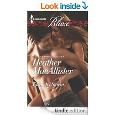 Taken by Storm (Harlequin Blaze) - Kindle edition by Heather MacAllister. Romance Kindle eBooks @ Amazon.com.