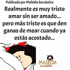 Mafalda Quotes, Spanish Quotes, Good Advice, Messages, Laughter, Wise Words, Smiley, Thoughts, Memes