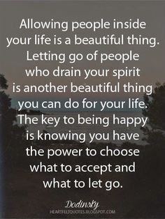 You have the power to choose what to accept and what to let go.