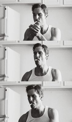 After true detective I'm pretty sure I could watch Matthew McConaughey smoke for hours.