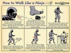 How to Walk Like a Ninja