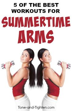 5 of the best at-home workouts to get your arms ready for tank tops, swimsuits, and summertime! | Tone-and-Tighten.com
