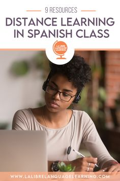 9 Distance Learning Resources for Spanish Class - La Libre Language Learning