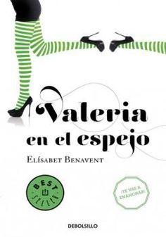 Valeria en el espejo - Elísabet Benavent